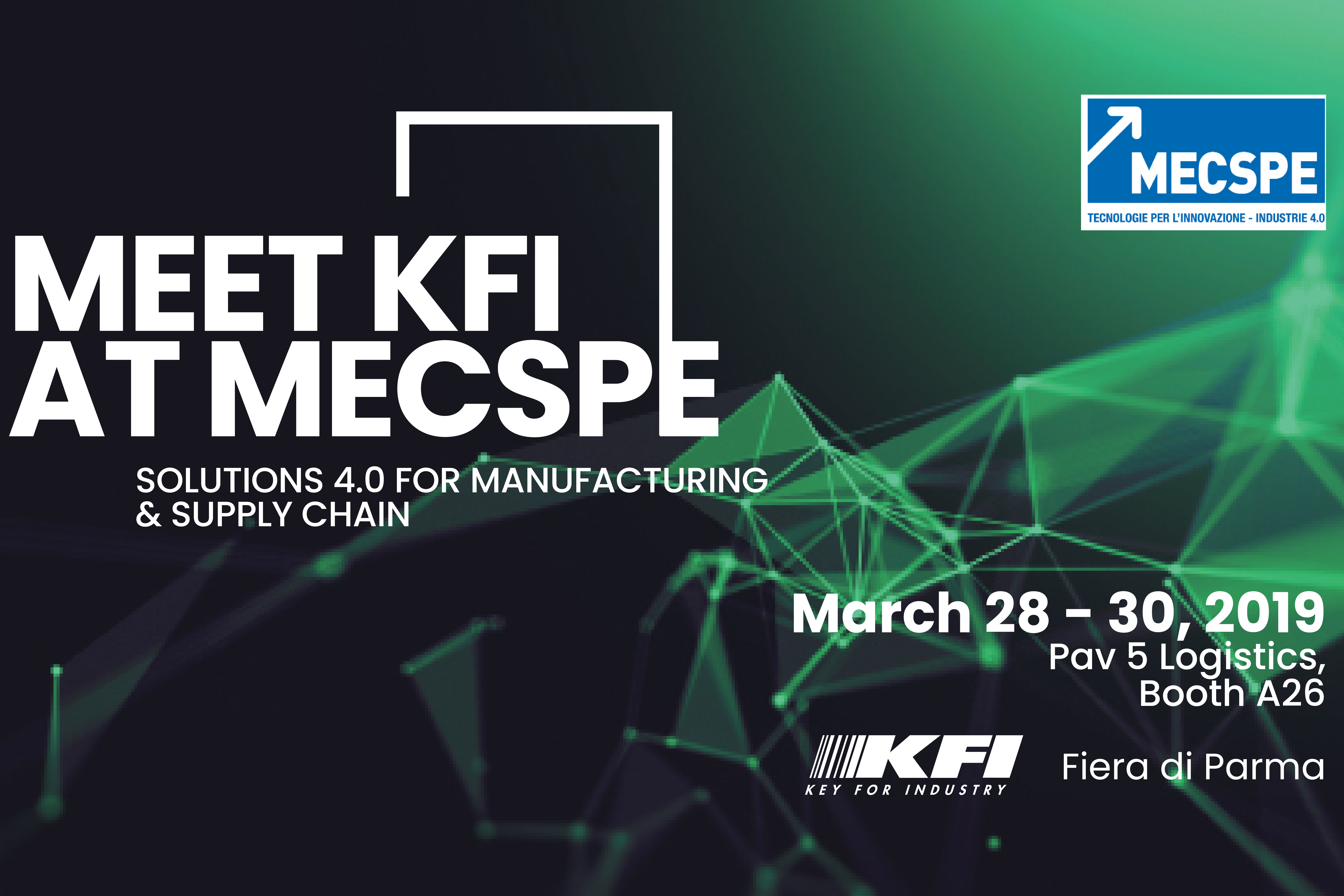 KFI at MECSPE 2019: solutions 4 0 for manufacturing & supply